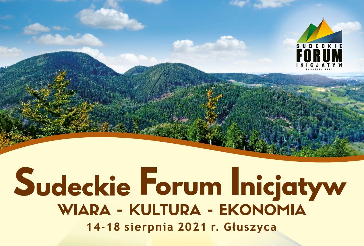 Sudeckie Forum Inicjatyw - Ekologia, Wiara, Kultura, Ekonomia, Koncerty
